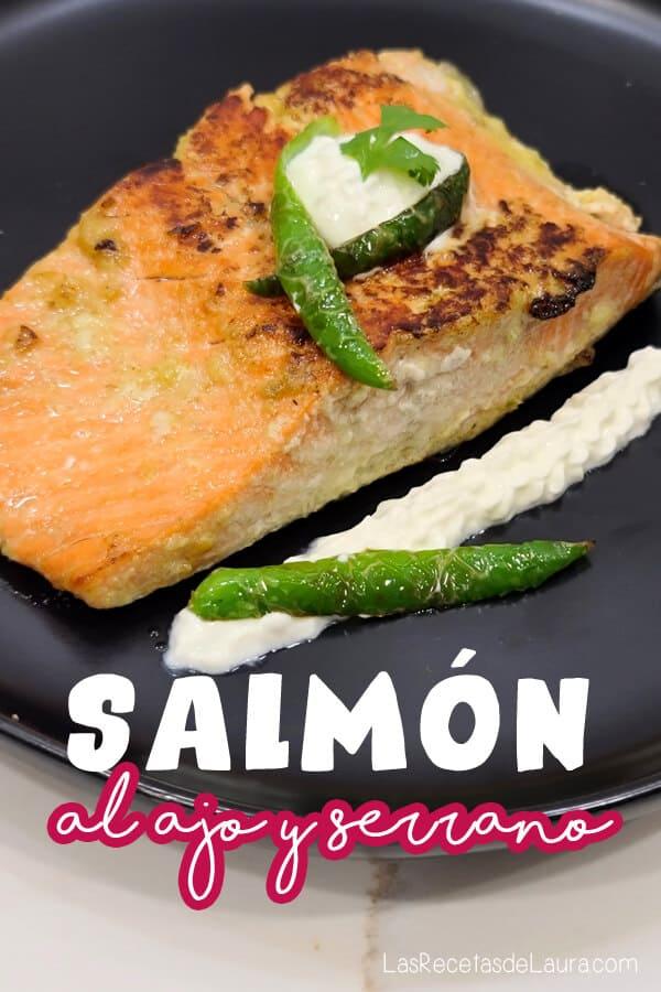 como preparar salmon al ajo y serrano